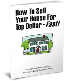Free how to sell your house for top dollar fast book for How to sell your house for top dollar